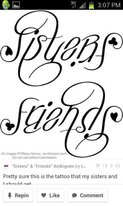"""Sisters"" & ""Friends"" Ambigram, v.2 | Sisters/Siblings/Family | Tatoeages, Tatoeage ideeën, Een"
