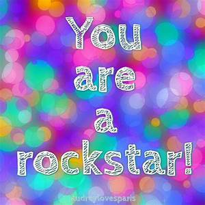 You are a rockstar! | Misc Saved Pins | Life motivation ...