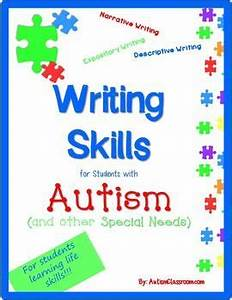 Writing Skills for Students with Autism & Special Needs ...