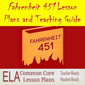 Fahrenheit 451 Lesson Plans And Teaching Guide With Image
