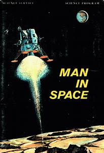 Gallery Of Science Service Publications  1969   Man In Space