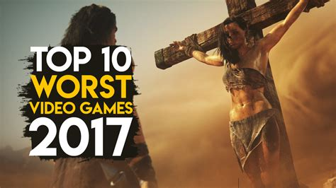 Top 10 Worst Video Games Of 2017  Gaming Central