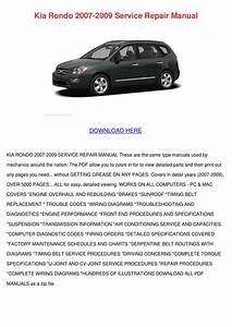 Kia Rondo 2007 2009 Service Repair Manual By Mindy Lufsey