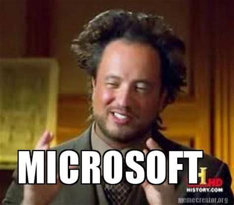 Microsoft Memes - meme creator microsoft meme generator at memecreator org