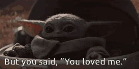 Baby Yoda You Said GIF - BabyYoda YouSaid YouLovedMe ...