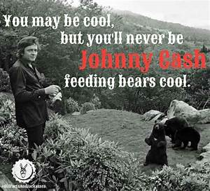 25+ best Johnny... Funny Johnny Cash Quotes