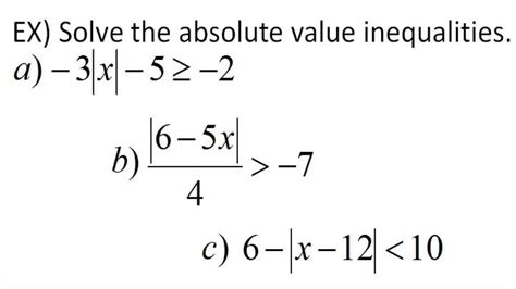 Absolute Value Solve The Absolute Value Inequalities