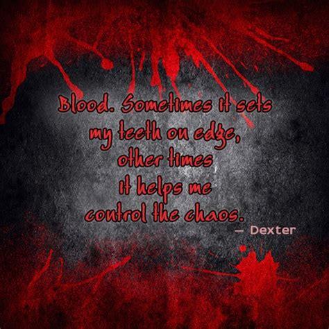 memorable quotes  dexter quotesgram