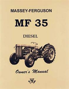 Ferguson Mf 35 Diesel Operators Manual New Mf35