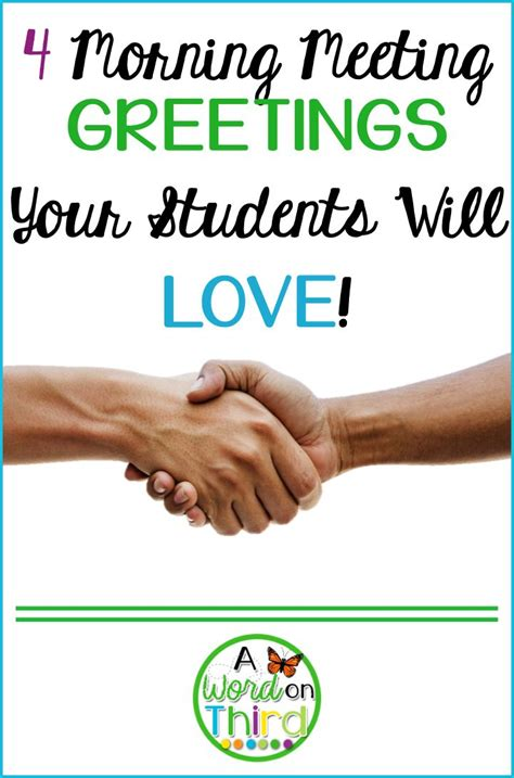 4 Morning Meeting Greetings Your Students Will Love  Student, Words And Morning Meetings