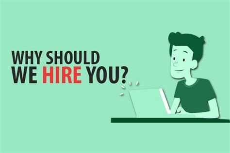 Why Should We Hire You Answers by Why Should We Hire You What To Say In Your Plus