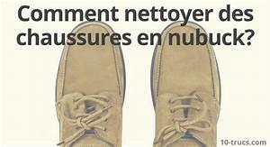 Comment Nettoyer Des Chaussures En Nubuck : comment nettoyer des chaussures en nubuck 10 trucs ~ Melissatoandfro.com Idées de Décoration