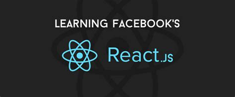 react js learning react js getting started and concepts scotch