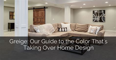 Greige: Our Guide to the Color That's Taking Over Home