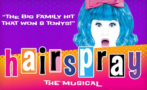 92049 Theatre Royal Promo Code by Up To 40 Tickets To Hairspray At The Randolph Theatre