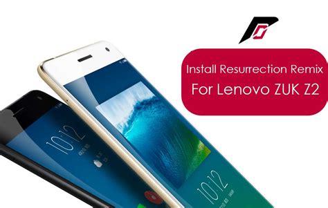 install resurrection remix  lenovo zuk  android
