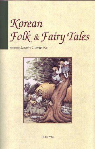 korean folk fairy tales  suzannne crowder han