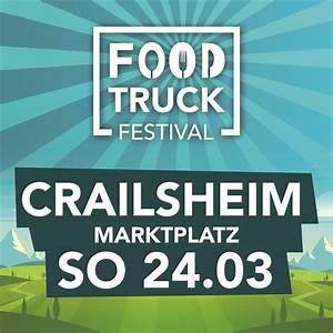 Food Truck Ingolstadt : foodtruck festival crailsheim 2019 foodtruck festivals ~ A.2002-acura-tl-radio.info Haus und Dekorationen