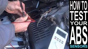 Abs Light On  How To Test Abs Sensor With Multimeter  Car