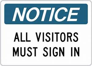 osha safety sign notice all visitors must sign in With all visitors must sign in template