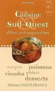 livre cuisine du sud ouest d39hier et d39aujourd39hui jean With cuisine d hier et d aujourd hui
