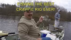 Fishing The Best Crappie Rig Ever