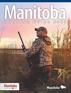 Manitoba U0026 39 S Hunting Guide 2020