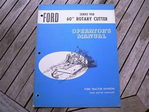 Ford Tractor 908 60 U201d Rotary Cutter Owners Operators Manual
