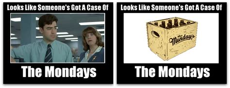Case Of The Mondays Meme - pick your case of the mondays meme working smarter cafe