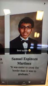 """Senior Yearbook Quote """"It was easier to cross the border ..."""