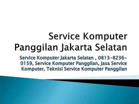 service komputer jakarta selatan    service
