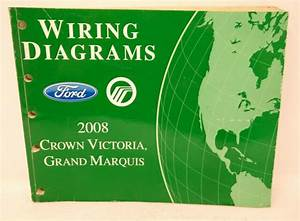 Oem 2008 Ford Crown Victoria Mercury Grand Marquis Wiring