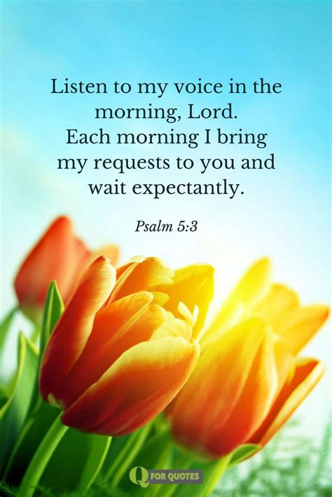 In all your ways acknowledge him, and he will make straight your paths. Inspiring Good Morning Prayers, Blessings and Bible Verses