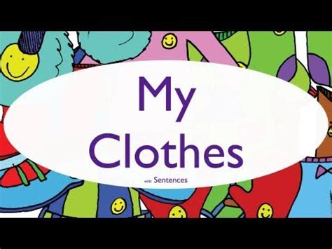 kids learn clothing vocabulary phrases  youtube