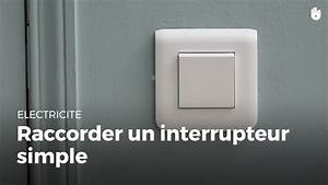 Comment Brancher Un Interrupteur Legrand : comment raccorder un interrupteur simple lectricit ~ Dailycaller-alerts.com Idées de Décoration