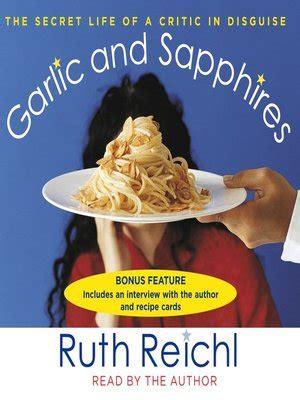 Garlic And Sapphires By Ruth Reichl · Overdrive (rakuten