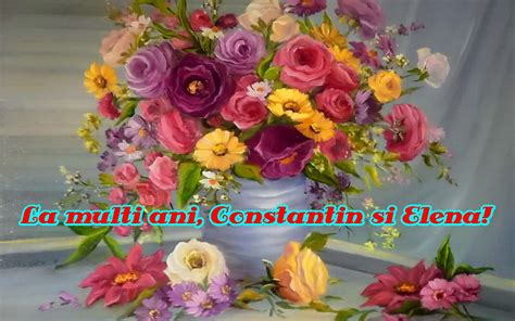 Sa ai parte de bucurii şi împliniri! O Picătură de Suflet: La Multi Ani, Constantin si Elena!