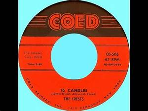 The Crests - Sixteen Candles 1957 HD - YouTube