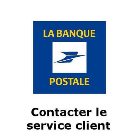 la banque postale si e social comment contacter le service client la banque postale