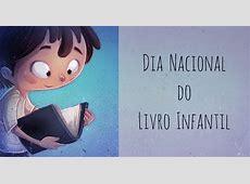 Dia Nacional do Livro Infantil 18 de abril