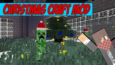 minecraft mods christmas craft mod youtube