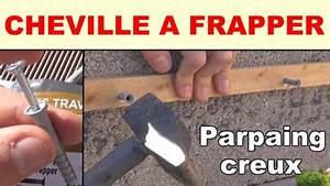 Cheville Mur Creux : cheville a frapper materiaux creux materiaux pleins ~ Premium-room.com Idées de Décoration