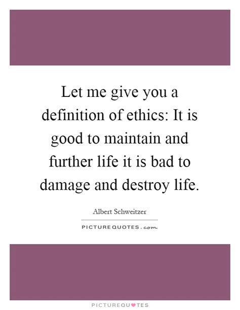 Give Me The Definition Of Decorous by Let Me Give You A Definition Of Ethics It Is To