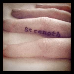 strength finger tattoo | Jewelry & Tats | Pinterest
