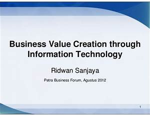 Business Value Creation through Information Technology