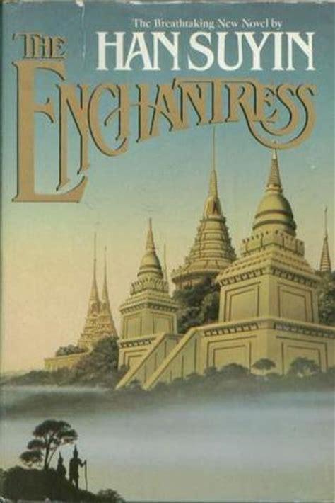 enchantress  han suyin reviews discussion