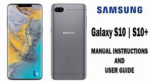 Samsung Galaxy S10 Manual Instructions And User Guide Pdf
