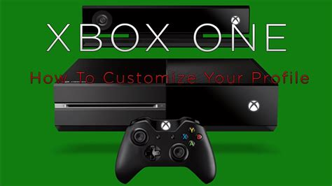 Xbox One How To Customize Profile Youtube