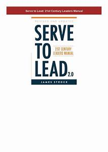 Download  Serve To Lead  21st Century Leaders Manual In
