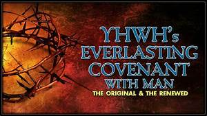 Yhwh U0026 39 S Everlasting Covenant